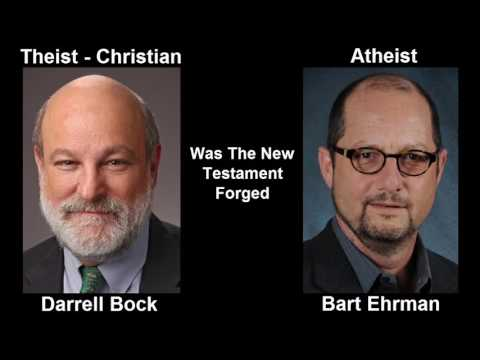 #69 Debate Bart Ehrman Vs Darrell Bock Was The New Testament Forged 2010