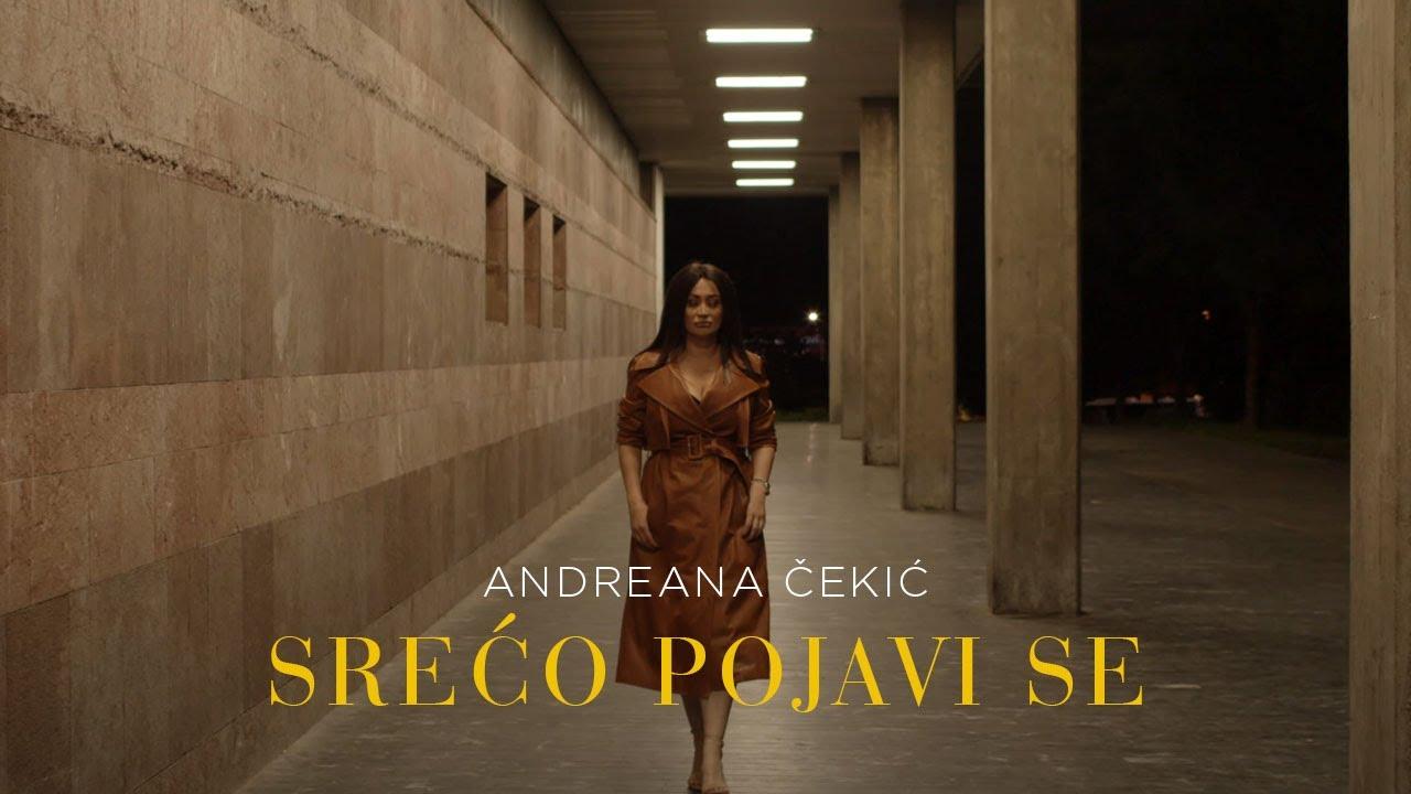 Srećo pojavi se – Andreana Čekić