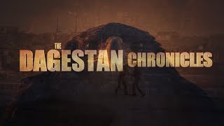 Video The Dagestan Chronicles: The Movie (Spring 2019) MP3, 3GP, MP4, WEBM, AVI, FLV Februari 2019