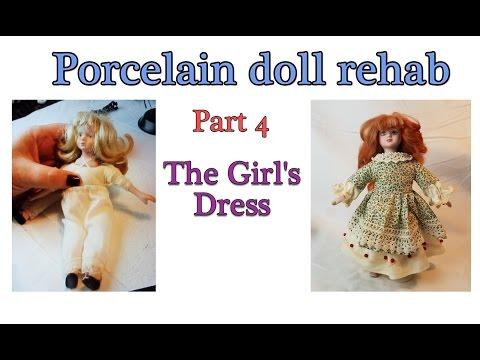 Porcelain Doll Project - Part 4 - The girl's dress