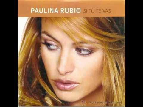 Tekst piosenki Paulina Rubio - Si tu te vas po polsku
