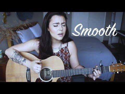 "Santana  ""Smooth"" feat. Rob Thomas Cover by Violet Orlandi"