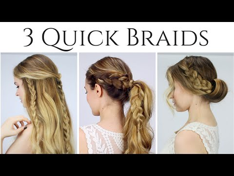 3 Quick Braided Hairstyles for 2015!