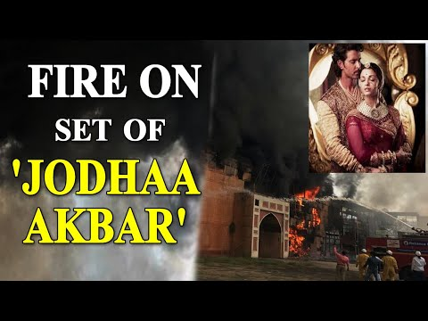 Fire breaks out on the iconic sets of Jodhaa Akbar