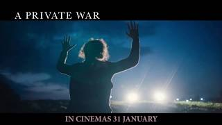 A PRIVATE WAR (30s TV Spot) :: IN CINEMAS 31 JANUARY 2019 (SG)