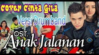 Video CINTA GILA OST. ANAK JALANAN - DRUMBAND MP3, 3GP, MP4, WEBM, AVI, FLV April 2018