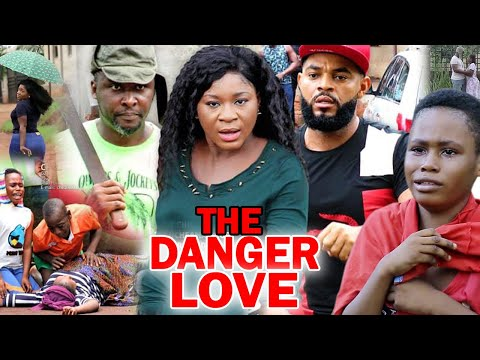The Danger Love Full Movie - Destint Etiko & Onny Micheal 2020 Latest Nigerian Movie