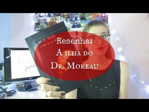 RESENHA: A ILHA DO DR  MOREAU (H.G. WELLS)