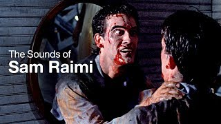 The Wild Sounds of Sam Raimi