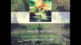 Secret Eyes   Sunset  Official Stream