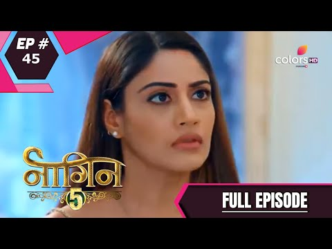 Naagin 5 - Full Episode 45 - With English Subtitles