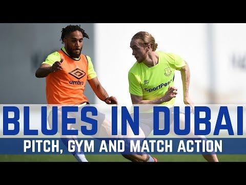 Video: WORK WORK WORK! BLUES SWEAT IT OUT IN DUBAI