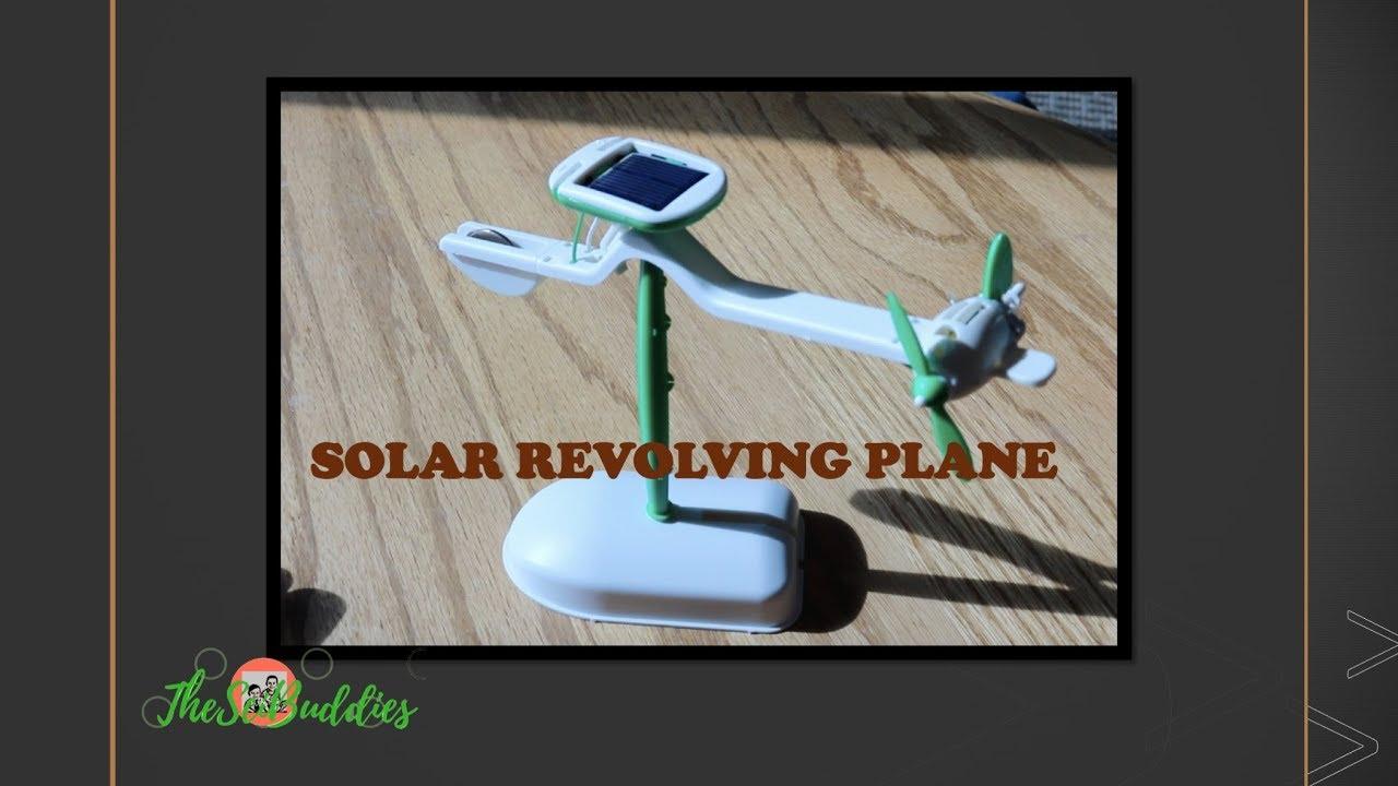 Solar Revolving Plane – TheSciBuddies
