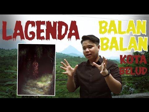 LAGENDA BALAN - BALAN / PENANGGAL DI KOTA BELUD, SABAH