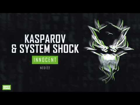Kasparov & System Shock - Innocent
