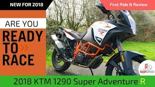 2. 2018 KTM 1290 Super Adventure R | Our First Ride & Review