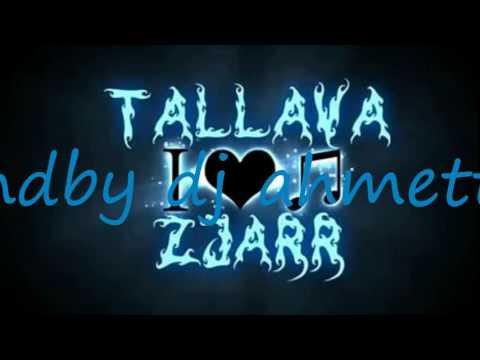 Tallava 2016+2017 Dj ahmet