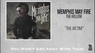 Video Memphis May Fire - The Victim MP3, 3GP, MP4, WEBM, AVI, FLV September 2018