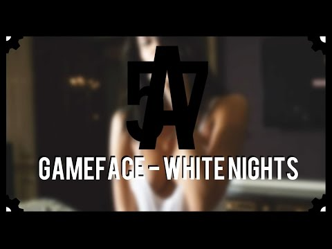 GameFace - White Nights (TRAP)