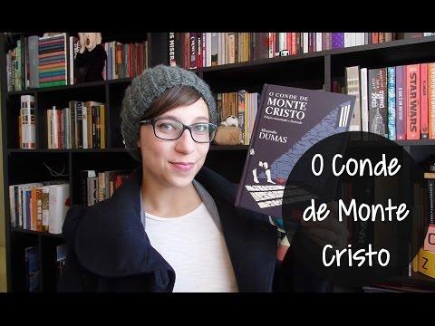 O Conde de Monte Cristo - Vamos falar sobre livros? #249