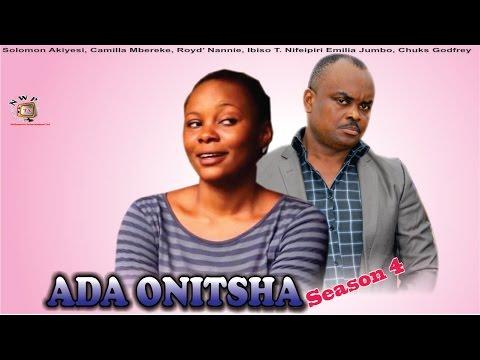 Ada Onitsha Season 4   - 2015 latest  Nigerian Nollywood  Movie