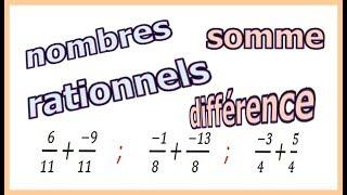 Maths 4ème - Les nombres rationnels Somme et Différence Exercice 3