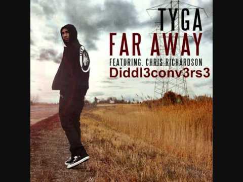 Tyga Feat. Chris Richardson - Far Away [NEW 2011]