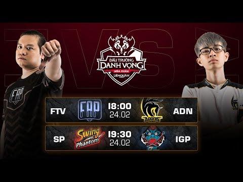 FTV vs ADN | SP vs IGP - Ngày 2 Vòng 1 - Đấu Trường Danh Vọng mùa Xuân 2019 - Thời lượng: 3:14:16.