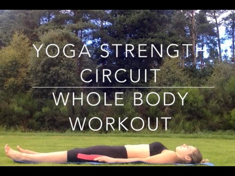 Yoga strength circuit whole body workout