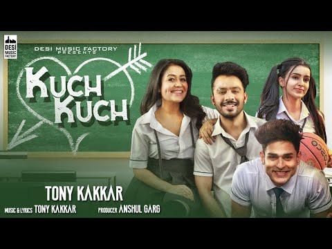Tony Kakkar - Kuch Kuch | Neha Kakkar | Ankitta Sharma | Priyank Sharma