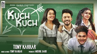 Video Tony Kakkar - Kuch Kuch | Neha Kakkar | Ankitta Sharma | Priyank | New Hindi Songs 2019 download in MP3, 3GP, MP4, WEBM, AVI, FLV January 2017