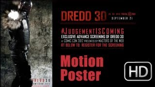 Dredd Comic-Con 2012 Motion Poster