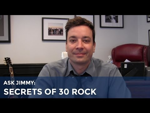 jimmy - Jimmy reveals his favorite 30 Rock secrets! Submit your questions over at: http://fallontonight.tumblr.com/ask Subscribe NOW to The Tonight Show Starring Jim...