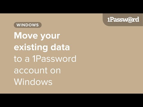 Move your existing 1Password data to a 1Password account on your Windows PC