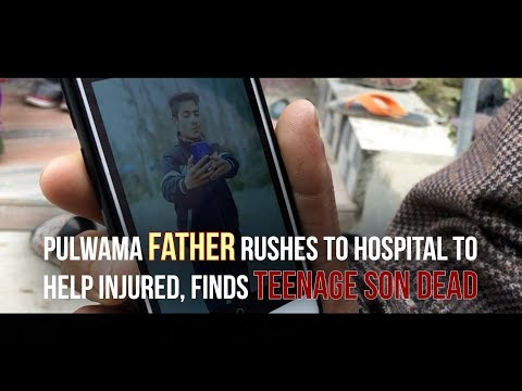 Pulwama father rushes to hospital to help injured, finds teenage son dead