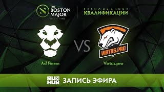 Ad Finem vs Virtus.pro, Boston Major Qualifiers - Europe [Maelstorm, Nexus]