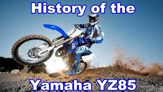 4. History of the Yamaha YZ85 2002-2015 + Tuning tips ,Flaws&Fixes