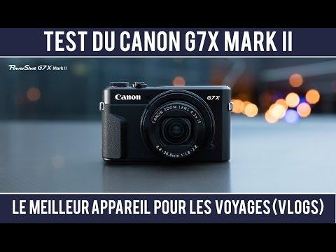 Test du Canon G7X Mark II : Parfait pour les voyages et les vlogs