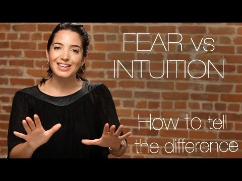 Watch 'Fear vs. Intuition:  How To Tell The Difference - YouTube'