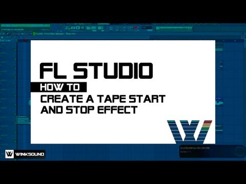 FL Studio: How To Create a Tape Start and Stop Effect | WinkSound