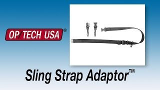 Sling Strap Adaptor™ - System Connectors - OP/TECH USA