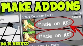 HOW to MAKE ADDONS and BEHAVIOR PACKS on MCPE iOS, iPhone, iPad with NO PC! Minecraft Pocket Edition