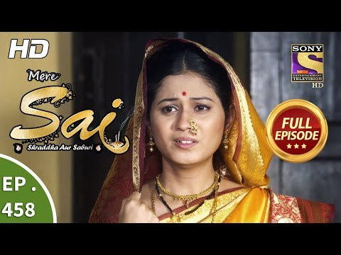 Mere Sai - Ep 458 - Full Episode - 26th June, 2019