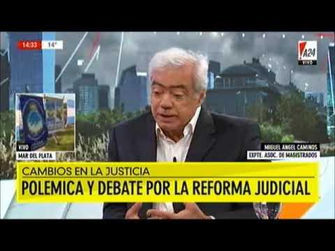 Miguel Caminos, ex presidente de la AMFJN, sobre la actualidad del Poder Judicial - A24 20/11/17