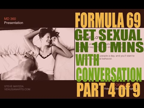 Get's Sexual with Natural Conversation PART 2 - Formula 69 Lesson 4  w/ Steve Mayeda