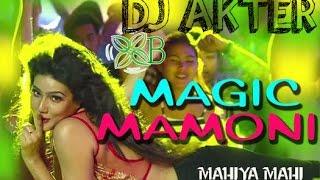 Magic Mamoni (DJ Remix) | Agnee 2 | DJ AKTER |