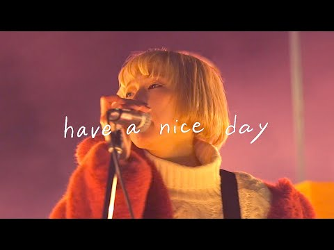 , title : '【MV】have a nice day / あさぎーにょ'