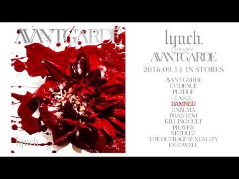 lynch.「AVANTGARDE」 全曲試聴動画