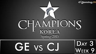 LCK Spring 2015 - W9D3 - GE vs CJ