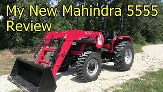 10. My New Mahindra 5555 4x4 Tractor - Review